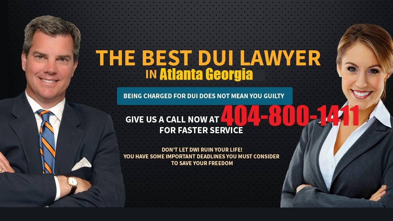 Dui Criminal Defense Attorney Atlanta Georgia Lawyer